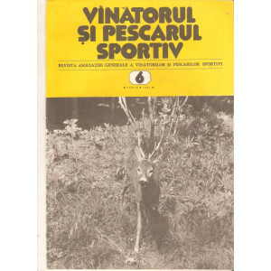 Revista Vanatorul si pescarul sportiv   nr.6-1981