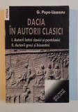 Gh. Popa Lisseanu - Dacia in autorii clasici ed. noua completa, 2 volume 1