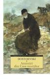 Dostoievski amintiri din casa mortilor