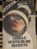 RWX 24 - TAINELE SERVICIILOR SECRETE - VLADIMIR ALEXE - EDITATA IN 1990