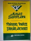 Mihail Sadoveanu - Povestiri, Nuvele, Evocari, Articole