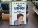 Nicole Valery-Grossu, o lumina in bezna exilului romanesc - Cicerone Ionitoiu