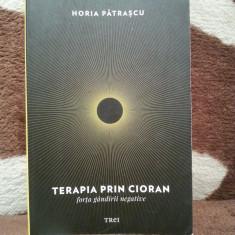 TERAPIA PRIN CIORAN-HORIA PATRASCU