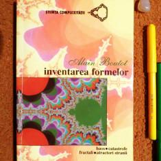 Alain Boutot - Inventarea formelor - haos/catastrofe/fractali (Nemira, 1997)