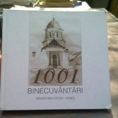 1001 binecuvantari - album monografic manastirea Valeni - Arges