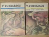 CAPUL DE ZIMBRU. IUBIRE MAGICA. ZAHEI ORBUL VOL.1-2 - V. VOICULESCU