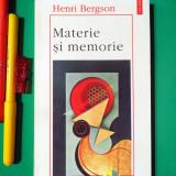 Henri Bergson - Materie si memorie (Polirom, 1996)