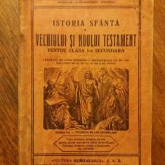 Istoria sfanta a Vechiului si Noului Testament - Manual 1930 / R6P1F