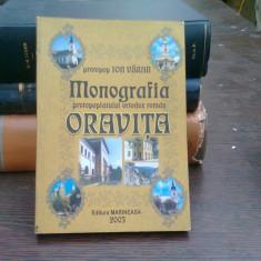 Monografia protopopiatului ortodox roman Oravita - Ion Varan