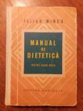 Manual de dietetica - Iulian Mincu / R6P1F, Alta editura