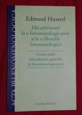 Idei privitoare la o fenomenologie pura... VOL I / E. Husserl foto