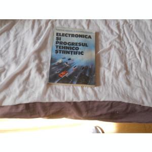 Gh. Ardelean ,Alexandru Mihalcea - Electronica si progresul tehnico-stiintific