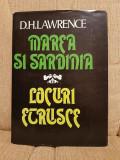 MAREA SI SARDINIA/LOCURI ETRUSCE-DAVID HERBERT LAWRENCE