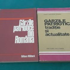 GĂRZILE PATRIOTICE TRADIȚIE ȘI ACTUALITATE*GĂRZILE PATRIOTICE DIN ROMÂNIA/1974