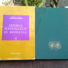 ISTORIA MATEMATICII IN ROMANIA VOL. I+II