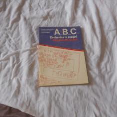 ABC ELECTRONICA IN IMAGINI. COMPONENTE PASIVE - DRAGULANESCU,  MIROIU, Moraru, Alta editura, 1990