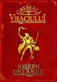 Greseala Vraciului, Cronicile Wardstone, Vol. 5, Corint Junior