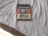 Videocasetofoane 1987 Radoi Mateescu Basoiu, Ed. Tehnica, Alta editura