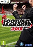 Football manager 2015 - PC [Second hand] Fara cheie STEAM, Simulatoare, 3+