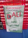ALAIN BOSQUET - CONVORBIRI CU DALI , 2001