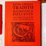 Traditii rasaritene si influente occidentale în Tara Romaneasca - PAVEL CHIHAIA