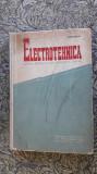 ELECTROTEHNICA - MANUAL PENTRU SCOLILE TEHNICE DE MAISTRI POP MIRCEA