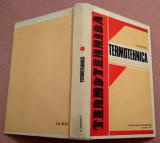 Termotehnica. Editie 1981 - N. Leonachescu, Didactica si Pedagogica