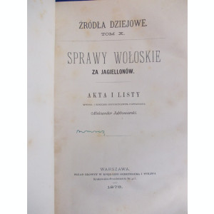 CARTE ISTORIE : PROBLEME VALAHE PENTRU JAGIELLONI , A. JABLONOWSKI , 1878