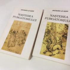 JACQUES LE GOFF, NASTEREA PURGATORIULUI, 2 VOL. MERIDIANE 1995