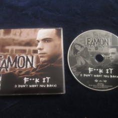 Eamon - F**k It ! ( I Don't Want You Back ) _ maxi cd _ Jive ( Europa , 2004 )