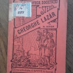 NICOLAE IORGA-  GHEORGHE LAZAR, 1916