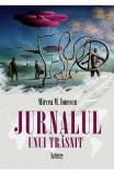 Jurnalul unui trasnit - Mircea M. Ionescu