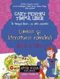 Limba și literatura română. Caiet pentru timpul liber. Clasa a VII-a