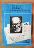 Mircea Eliade si corespondentii sai/ ed.critica de Mircea Handoca  Vol. 2