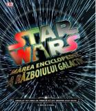 Star Wars. Marea enciclopedie a războiului Galactic