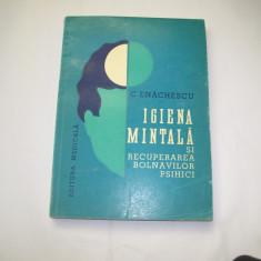 IGIENA MINTALA SI RECUPERAREA BOLNAVILOR PSIHICI C.ENACHESCU
