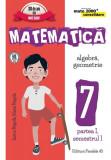 Mate 2000 consolidare. Comper. Matematică. Algebră, geometrie. Clasa a VII-a. Partea I