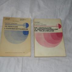 Lucrari practice de depanare a receptoarelor de TV si radioreceptoarelor = 2 vol, Alta editura, 1985