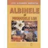 L. Alex. Marghitas - Albinele si produsele lor