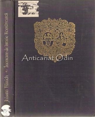 Incercare De Istorie Romaneasca - Johann Filstich
