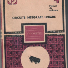 Circuite integrate liniare. Manual de utilizare Vol IV