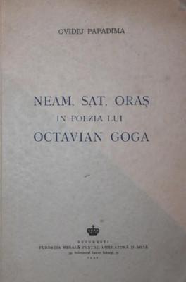 Ovidiu Papadima - Neam, sat și oraș în poezia lui Octavian Goga foto