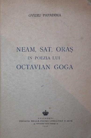 Ovidiu Papadima - Neam, sat și oraș în poezia lui Octavian Goga