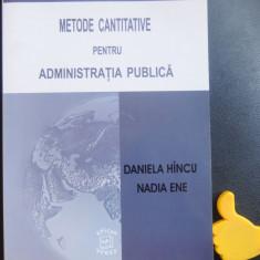 Metode cantitative pentru administratia publica Daniela Hincu Nadia Ene