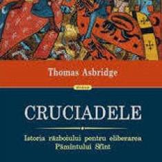 Cruciadele - Istoria razboiului pentru eliberarea Pamantului Sfant