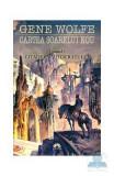 Cartea soarelui nou - Vol.4: Citadela autocratului - Gene Wolfe