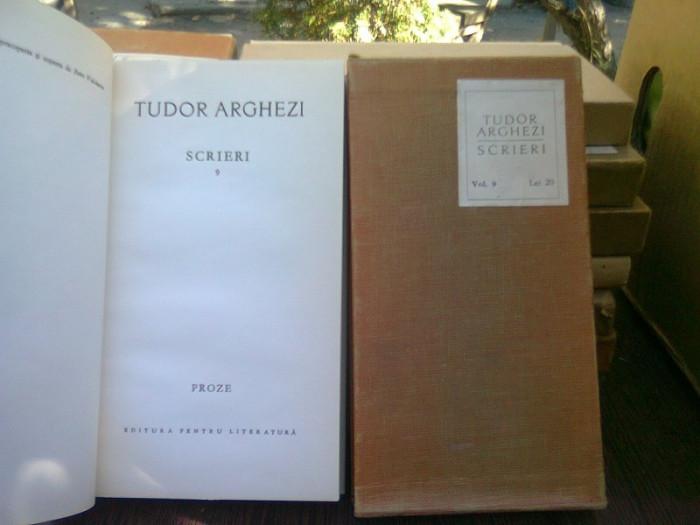 Tudor Arghezi - Scrieri vol.9