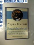 MAREA TABLA DE SAH -Zbigniew Brzezinski