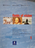 FIELDS OF VISION Literature in the english language (volumul 1)