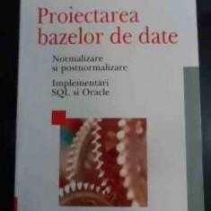 Proiectarea Bazelor De Date - Marin Fotache ,545002